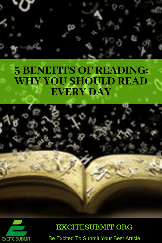 5 Benefits Of Reading: Why You Should Read Every Day