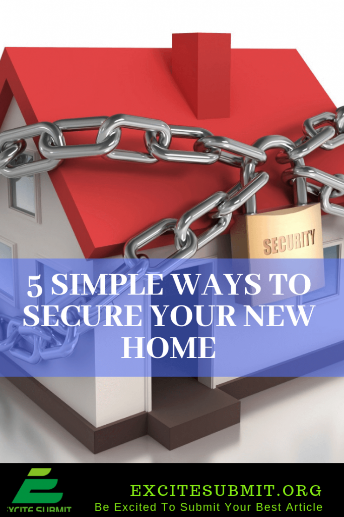 5 Simple Ways To Secure Your New Home
