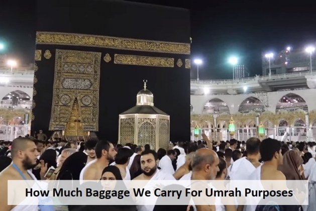 Umrah baggage Allowance You Carry from UK to Saudi Arabia?