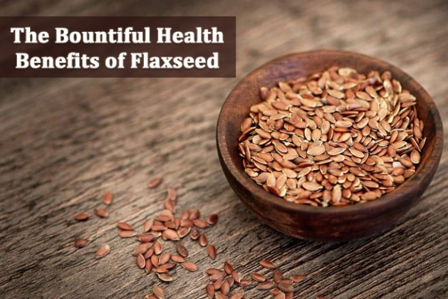 The Bountiful Health Benefits of Flaxseed